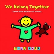 We Belong Together by Todd Parr