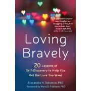 Brave, Deep, Intimate: 20 Lessons to Get You Ready for the Love of a Lifetime