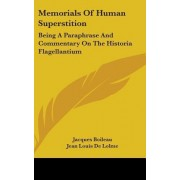 Memorials of Human Superstition by Jacques Boileau