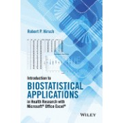 Introduction to Biostatistical Applications in Health Research with Microsoft? Office Excel?