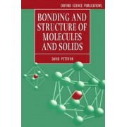 Bonding and Structure of Molecules and Solids by D. G. Pettifor