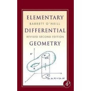 Elementary Differential Geometry by Barrett O'Neill