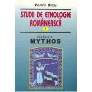 Studii de etnologie romaneasca vol.1 - Pamfil Biltiu