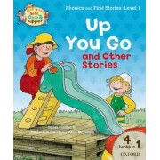 Oxford Reading Tree Read with Biff, Chip, and Kipper: Level 1 Phonics & First Stories: Up You Go and Other Stories by Roderick Hunt