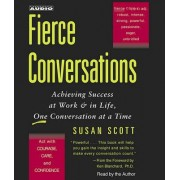 Fierce Conversations by M D Susan Craig Scott