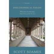 Philosophical Essays, Volume 1 by Scott Soames