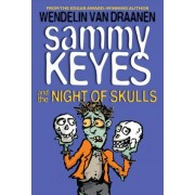 Sammy Keyes and the Night of Skulls by Wendelin Van Draanen