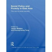 Social Policy and Poverty in East Asia by James Midgley