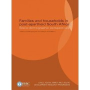 Families and Households in Post-apartheid South Africa by Acheampong Yaw Amoateng