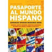 Pasaporte Al Mundo Hispano by Samuel Anaya-Guzman