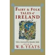Fairy and Folk Tales of Ireland by W. B. Yeats