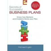 Secrets of Successful Business Plans by Michael English