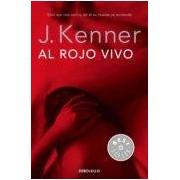 Kenner J. Al Rojo Vivo (trilogía Deseo 3)