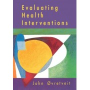 Evaluating Health Interventions by John