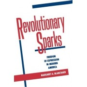 Revolutionary Sparks by Margaret A Blanchard