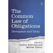 The Common Law of Obligations by Andrew Robertson