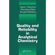 Quality and Reliability in Analytical Chemistry by Hassan Y. Aboul-Enein