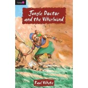 Jungle Doctor and the Whirlwind by Paul White