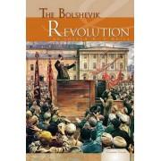 The Bolshevik Revolution by Joseph R O'Neill