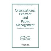 Organizational Behavior and Public Management by Michael Lee Vasu