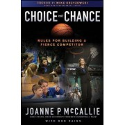 Choice Not Chance by Joanne P. Mccallie