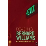 Reading Bernard Williams by Daniel Callcut
