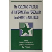 Developing Structure of Temperament and Personality from Infancy to Adulthood by Jr. Charles F. Halverson