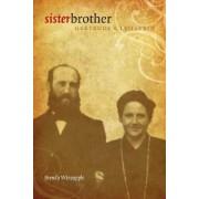 Sister Brother by Brenda Wineapple