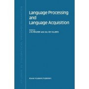 Language Processing and Language Acquisition by Lyn Frazier