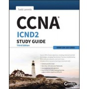 CCNA ICND2 Study Guide by Todd Lammle