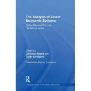 The Analysis of Linear Economic Systems by Christian Bidard