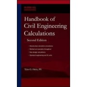 Handbook of Civil Engineering Calculations by Tyler G. Hicks