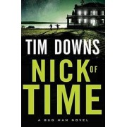 Nick of Time by Tim Downs