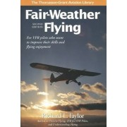 Fair-Weather Flying by Richard L. Taylor