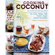 Cooking with Coconut: 125 Recipes for Healthy Eating