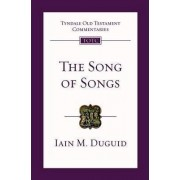 The Song of Songs by Iain M. Duguid