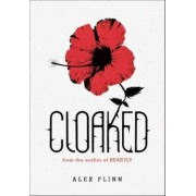 Cloaked by Alex Flinn