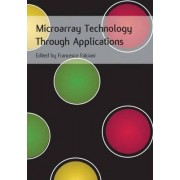 Microarray Technology Through Applications by Francesco Falciani