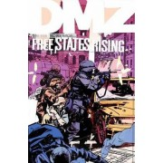 Dmz TP Vol 11 Free States Rising by Riccardo Burchielli