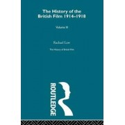 The History of the British Film 1914-1918, Volume III by Rachael Low