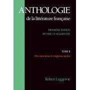 Anthologie de la Litterature Francaise: Dix-Neuvieme et vingtieme siecles Tome II by Henri Clouard