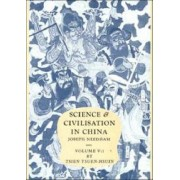 Science and Civilisation in China: Volume 5, Chemistry and Chemical Technology, Part 1, Paper and Printing: Paper and Printing Pt.1 by Joseph Needham