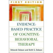 Evidence-based Practice of Cognitive Behavioral Therapy by Deborah Dobson