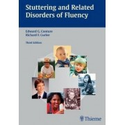 Stuttering and Related Disorders of Fluency by Edward G. Conture
