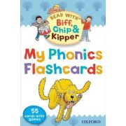 Oxford Reading Tree Read with Biff, Chip, and Kipper: My Phonics Flashcards by Roderick Hunt
