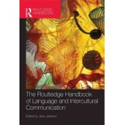 The Routledge Handbook of Language and Intercultural Communication by Jane Jackson
