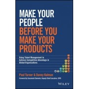 Make Your People Before you Make Your Products by Danny Kalman