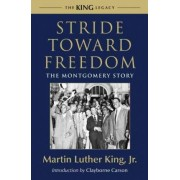Stride Toward Freedom by Jr Martin Luther King