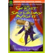 The Ghost on Saturday Night by Sid Fleischman