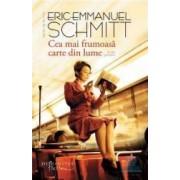 Cea mai frumoasa carte din lume - Eric-Emmanuel Schmitt